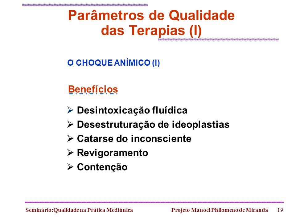 Parâmetros de Qualidade das Terapias (I)