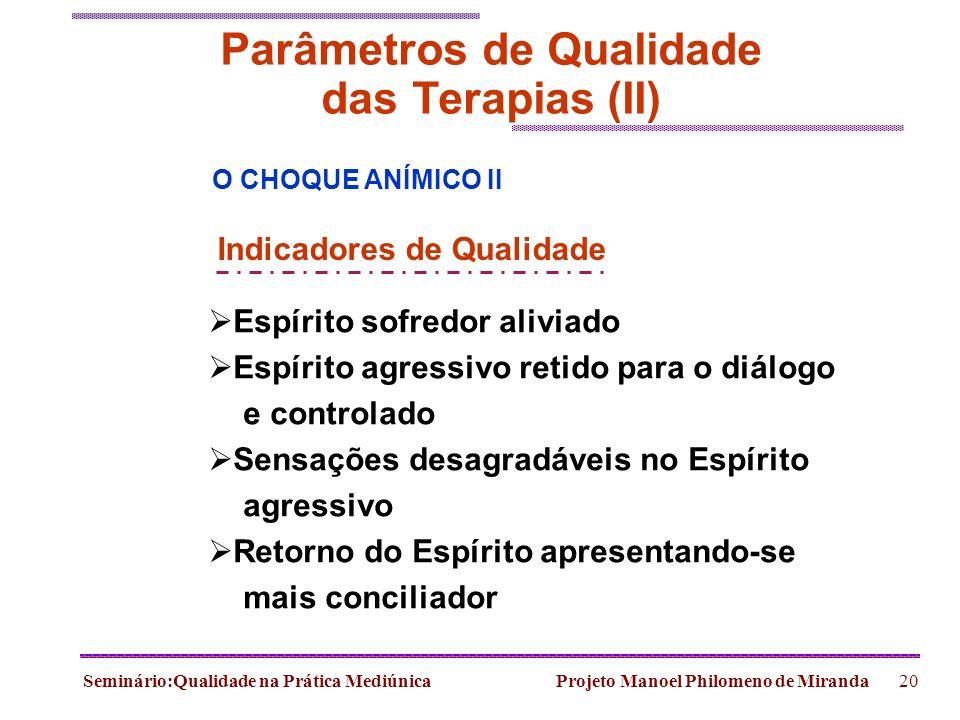 Parâmetros de Qualidade das Terapias (II)