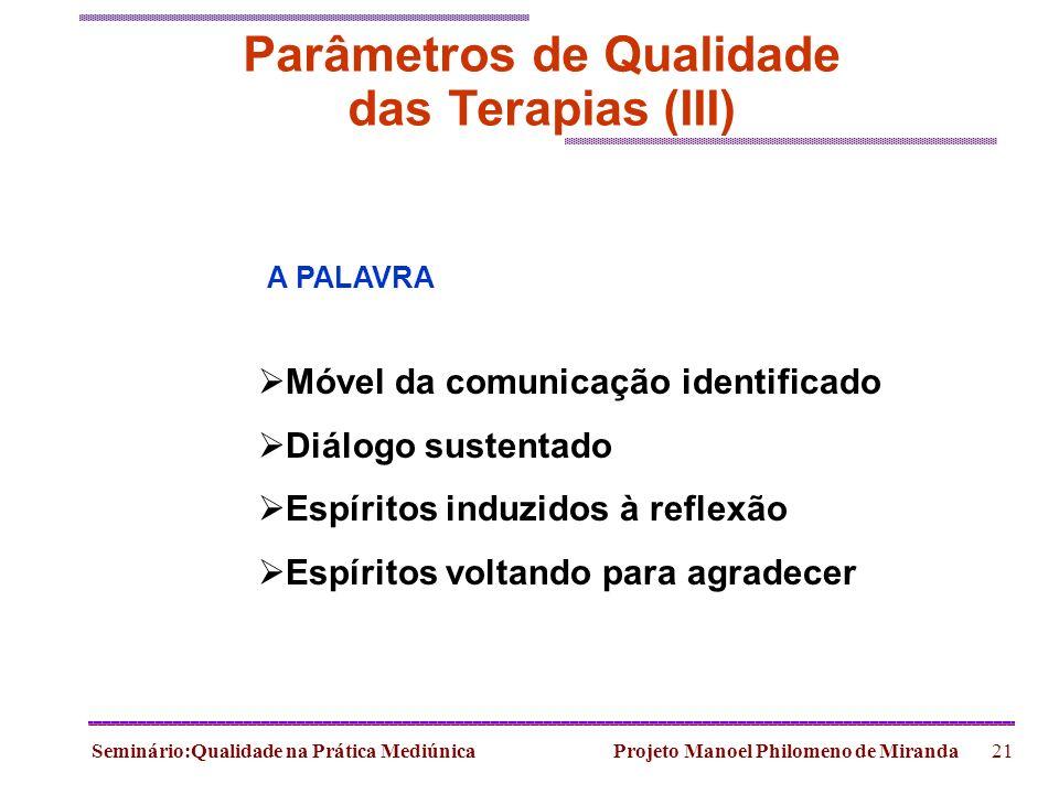 Parâmetros de Qualidade das Terapias (III)