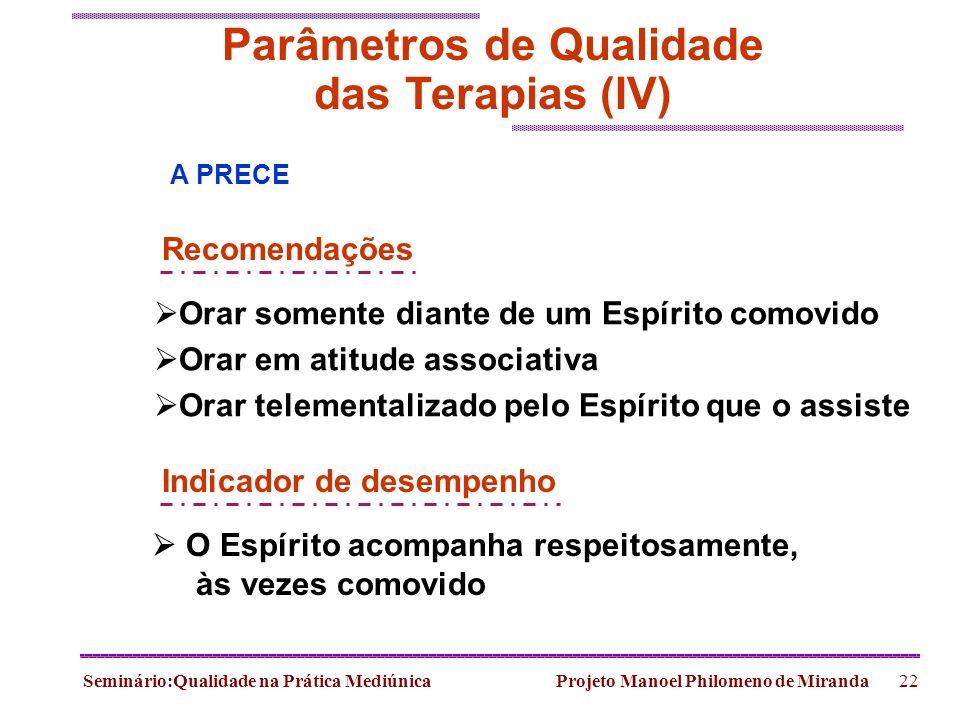 Parâmetros de Qualidade das Terapias (IV)