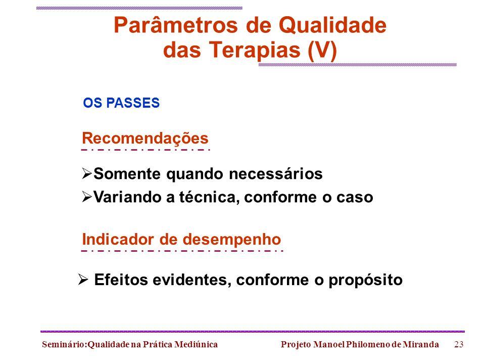 Parâmetros de Qualidade das Terapias (V)