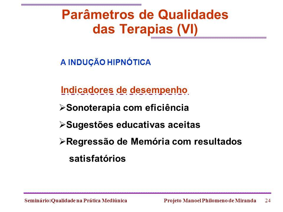 Parâmetros de Qualidades das Terapias (VI)
