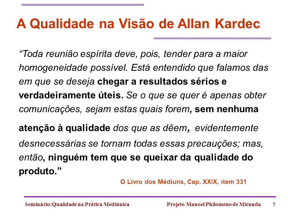 A Qualidade na Visão de Allan Kardec