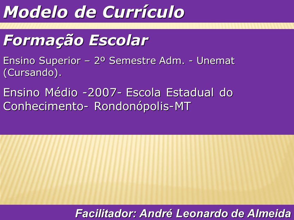 Modelo de Currículo Formação Escolar
