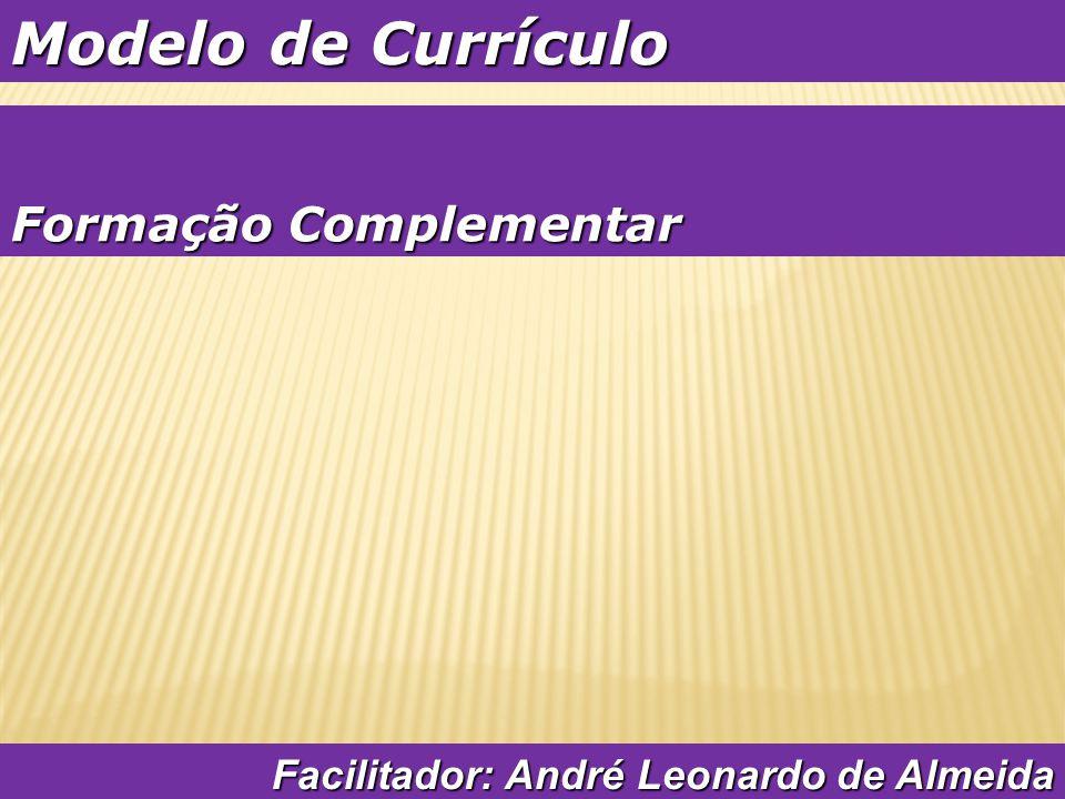 Modelo de Currículo Formação Complementar