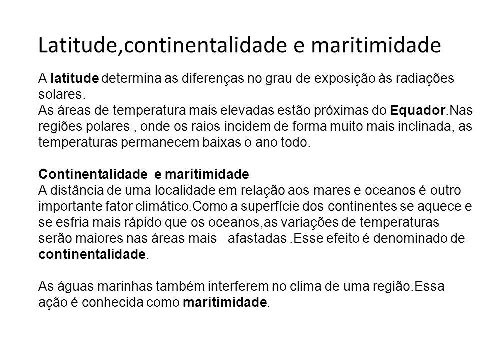 Latitude,continentalidade e maritimidade