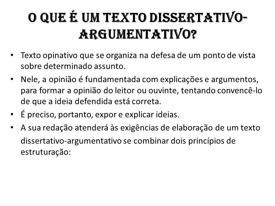 O que é um texto dissertativo-argumentativo