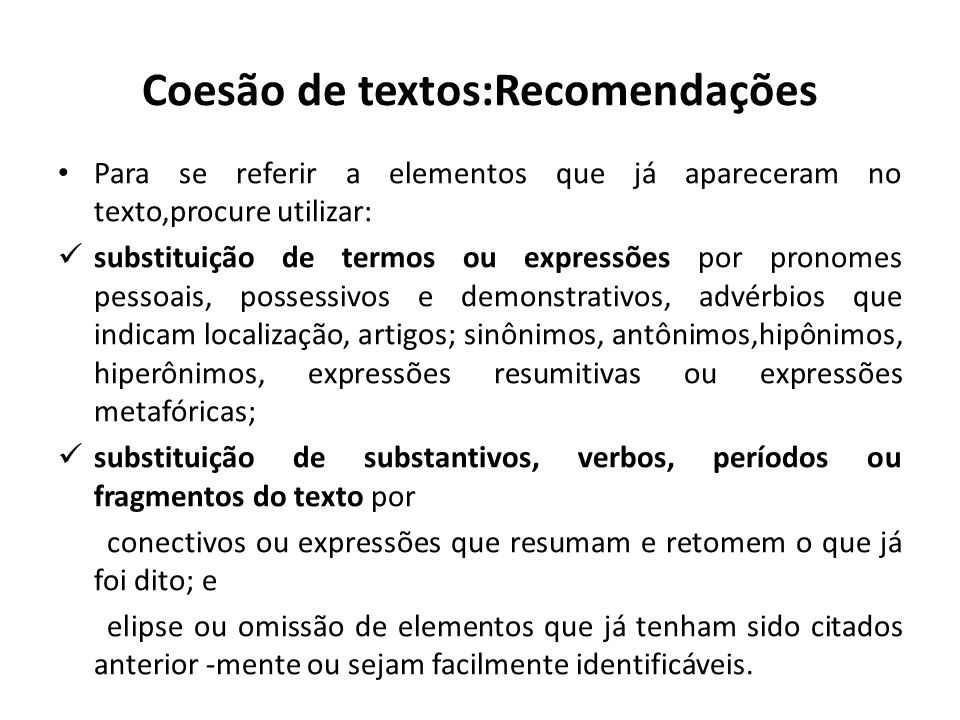 Coesão de textos:Recomendações