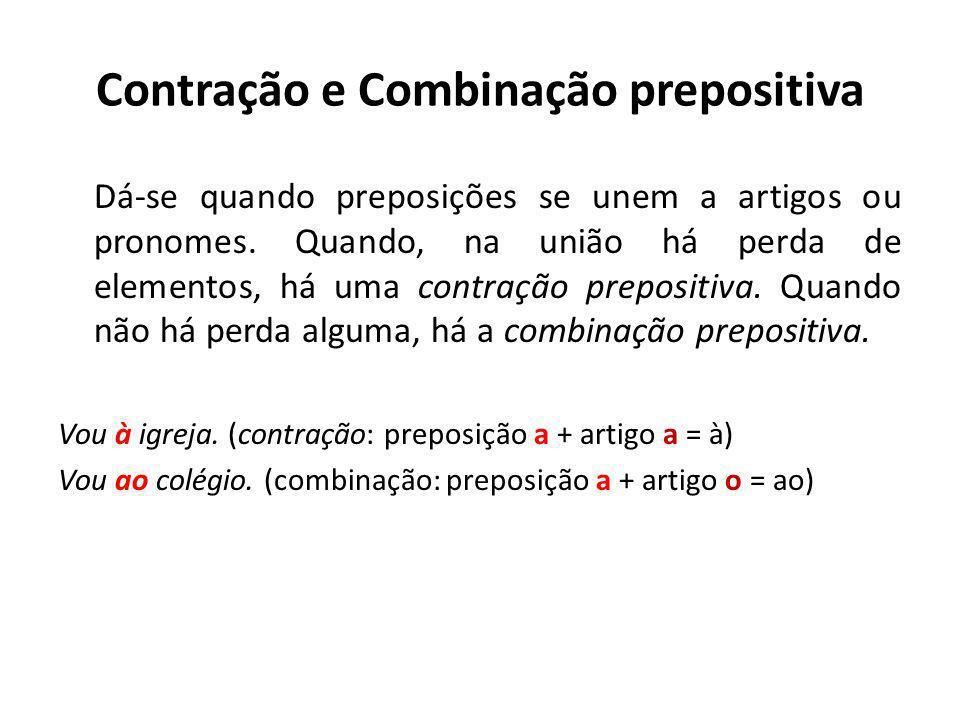 Contração e Combinação prepositiva