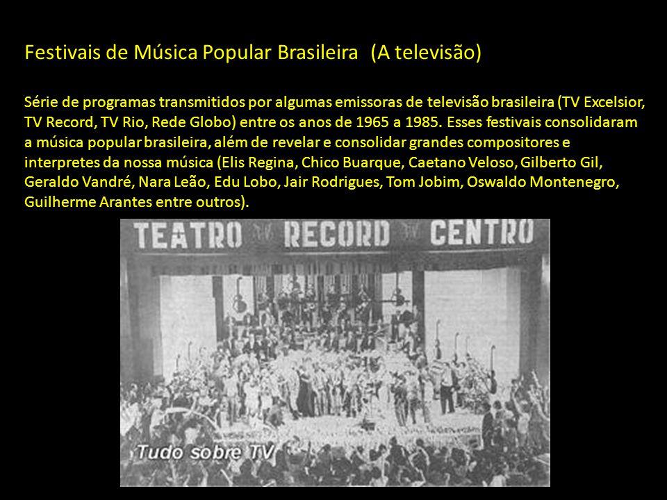 Festivais de Música Popular Brasileira (A televisão)