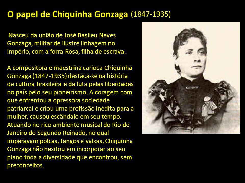 O papel de Chiquinha Gonzaga
