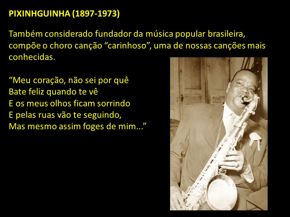 PIXINHGUINHA (1897-1973)
