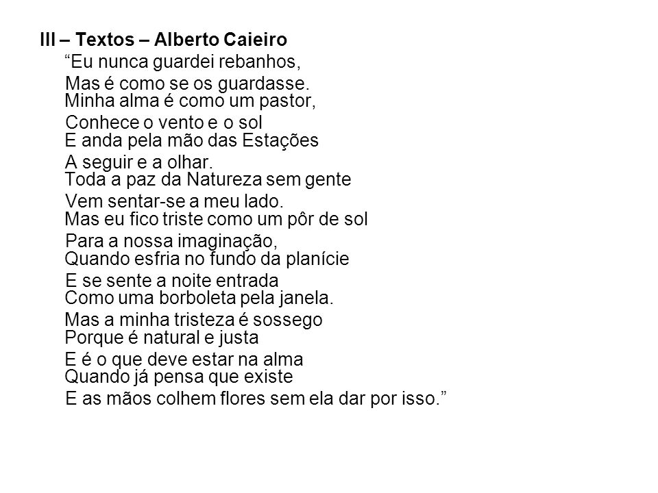 III – Textos – Alberto Caieiro