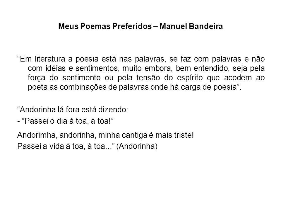 Meus Poemas Preferidos – Manuel Bandeira