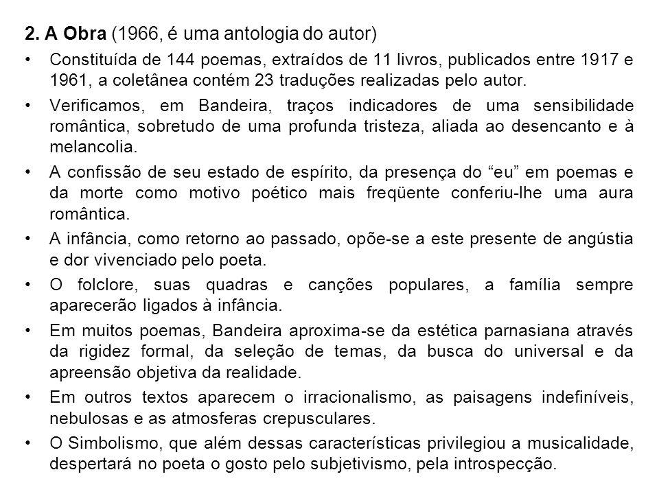 2. A Obra (1966, é uma antologia do autor)
