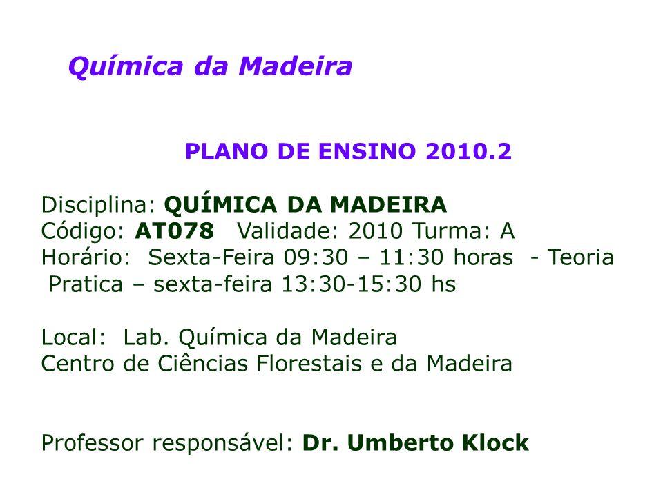 Química da Madeira PLANO DE ENSINO 2010.2
