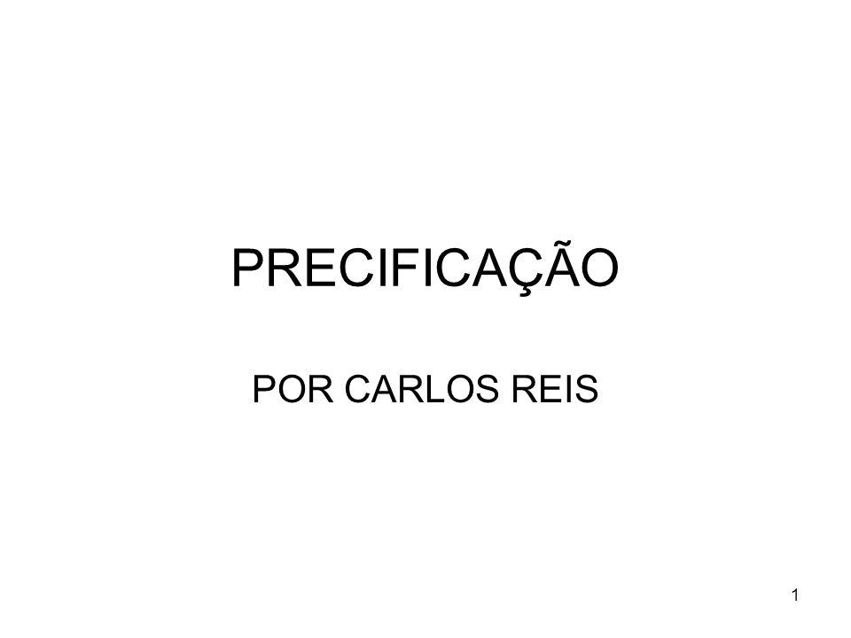 PRECIFICAÇÃO POR CARLOS REIS