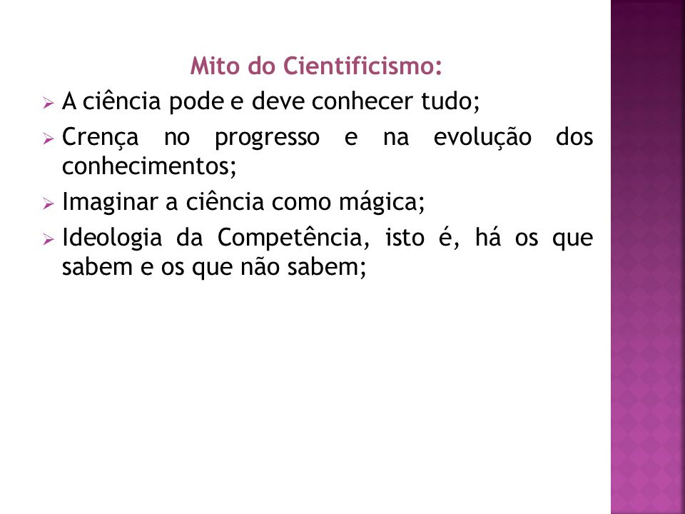 Mito do Cientificismo: