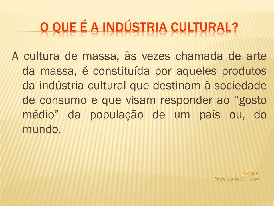 O que é a Indústria cultural