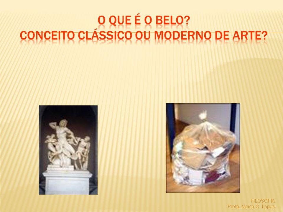 O que é o Belo Conceito Clássico ou moderno de arte