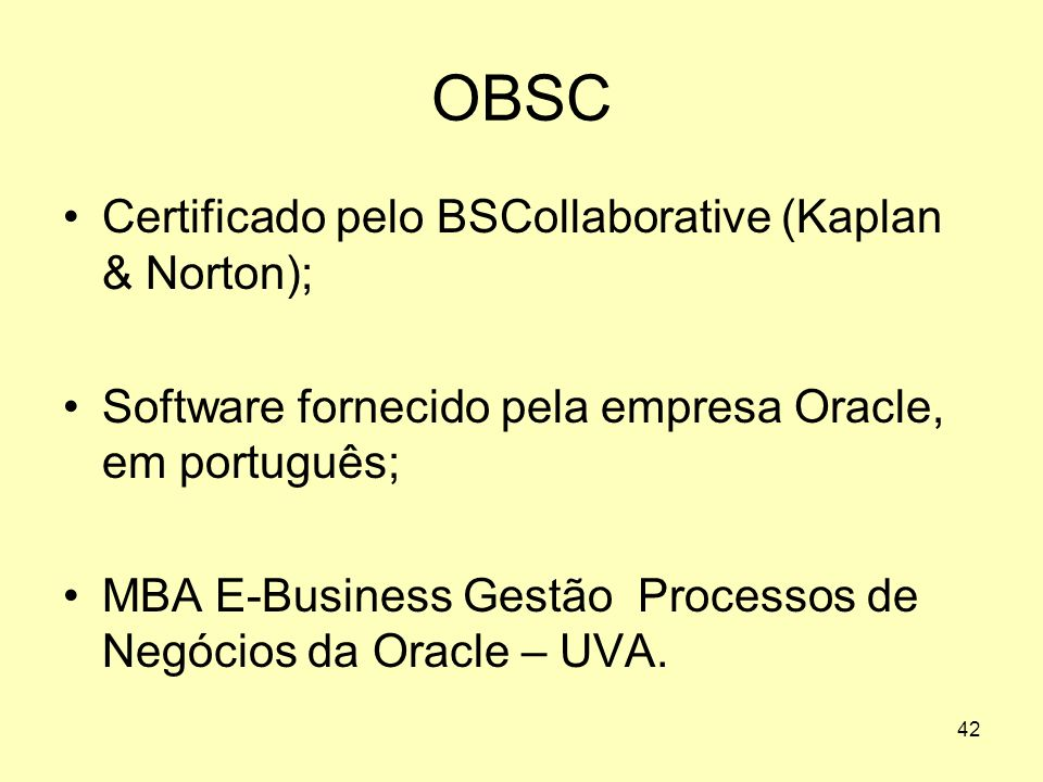 OBSC Certificado pelo BSCollaborative (Kaplan & Norton);