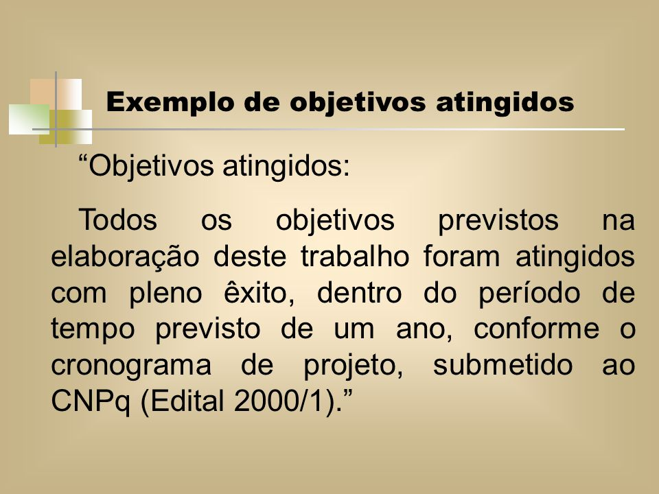 Objetivos atingidos: