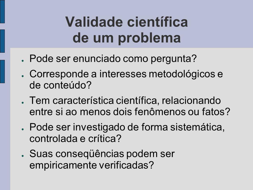 Validade científica de um problema