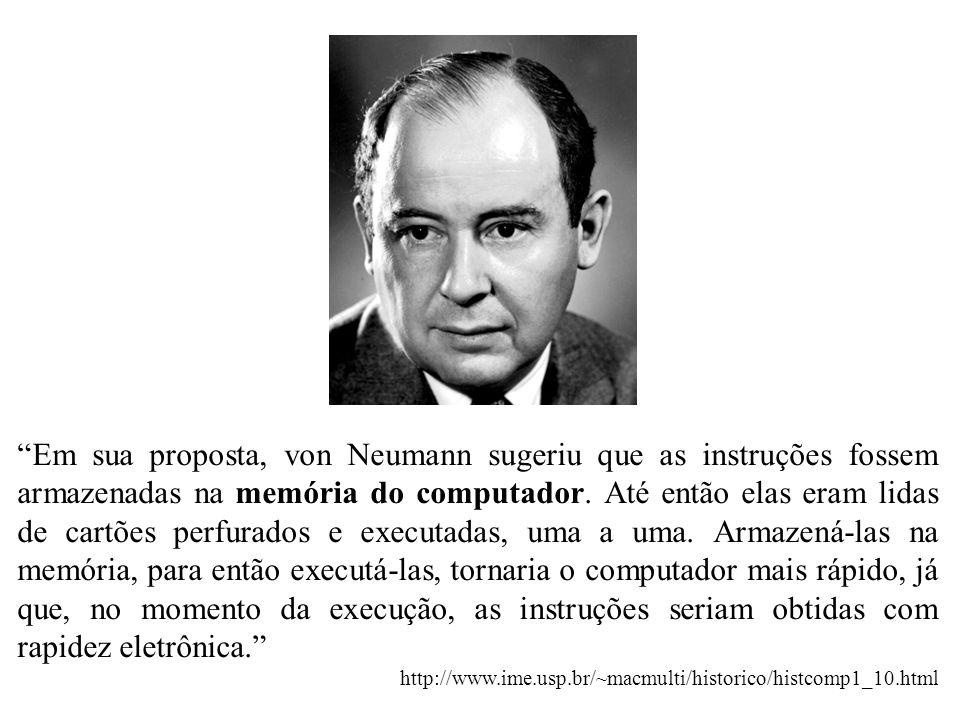 Em sua proposta, von Neumann sugeriu que as instruções fossem armazenadas na memória do computador. Até então elas eram lidas de cartões perfurados e executadas, uma a uma. Armazená-las na memória, para então executá-las, tornaria o computador mais rápido, já que, no momento da execução, as instruções seriam obtidas com rapidez eletrônica.