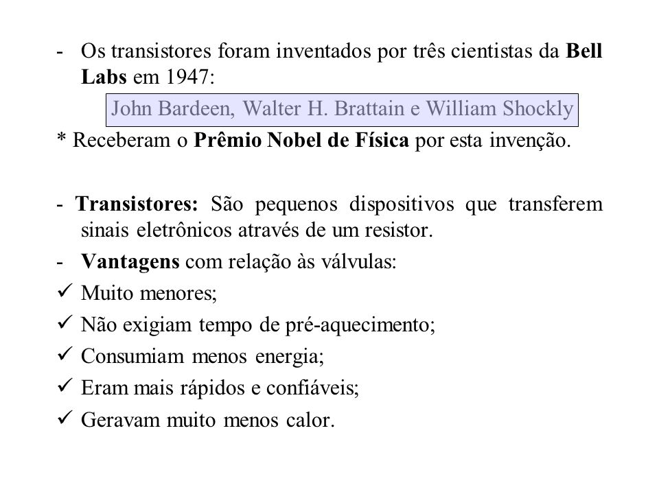 John Bardeen, Walter H. Brattain e William Shockly