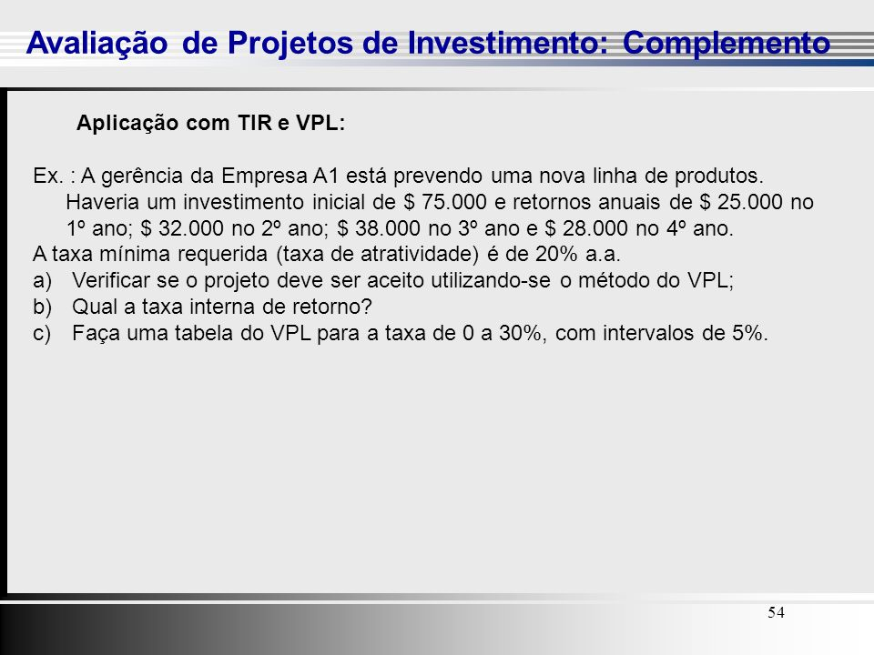 Avaliação de Projetos de Investimento: Complemento