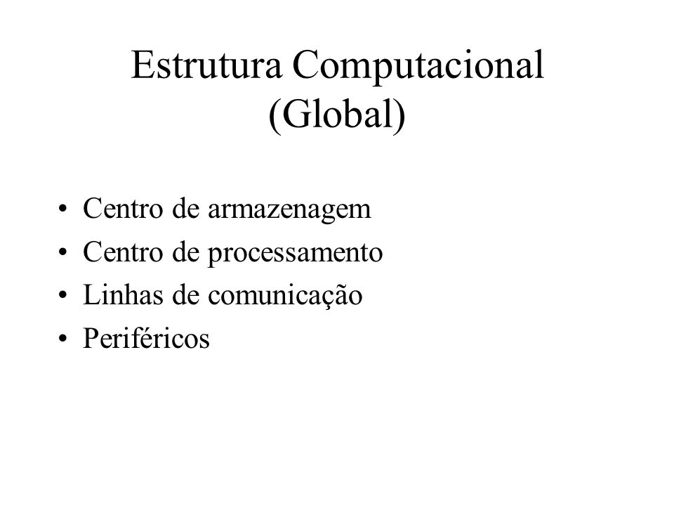 Estrutura Computacional (Global)