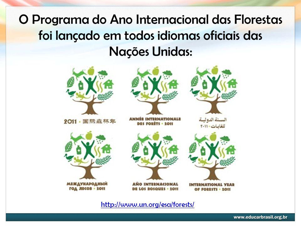 O Programa do Ano Internacional das Florestas foi lançado em todos idiomas oficiais das Nações Unidas: