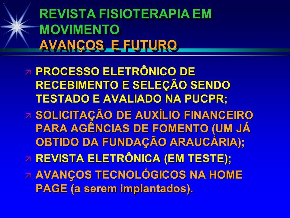 REVISTA FISIOTERAPIA EM MOVIMENTO AVANÇOS E FUTURO