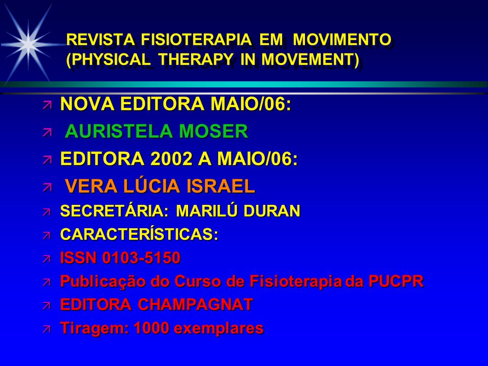 REVISTA FISIOTERAPIA EM MOVIMENTO (PHYSICAL THERAPY IN MOVEMENT)