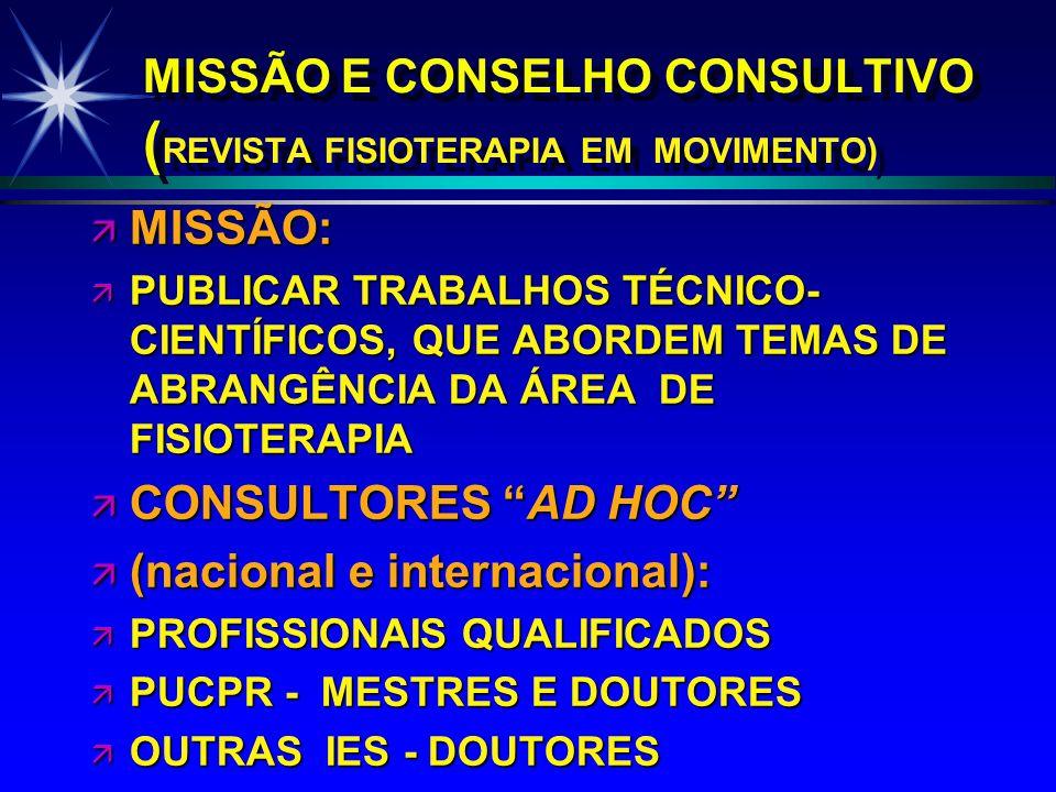 MISSÃO E CONSELHO CONSULTIVO (REVISTA FISIOTERAPIA EM MOVIMENTO)