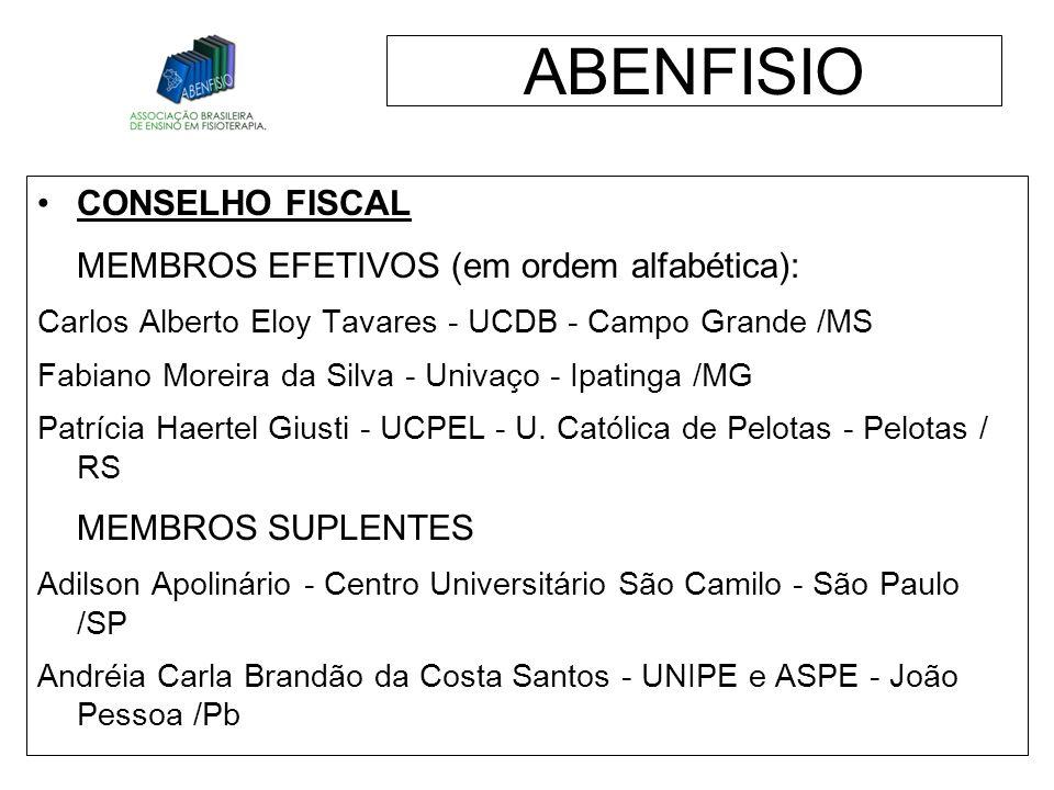 ABENFISIO MEMBROS EFETIVOS (em ordem alfabética): MEMBROS SUPLENTES