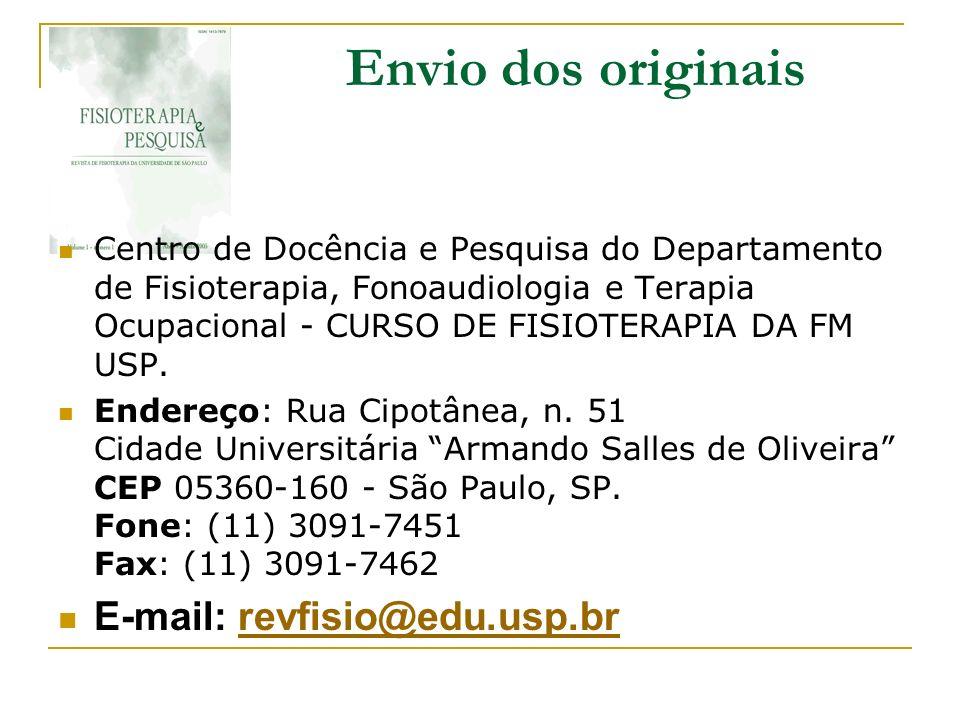 Envio dos originais E-mail: revfisio@edu.usp.br