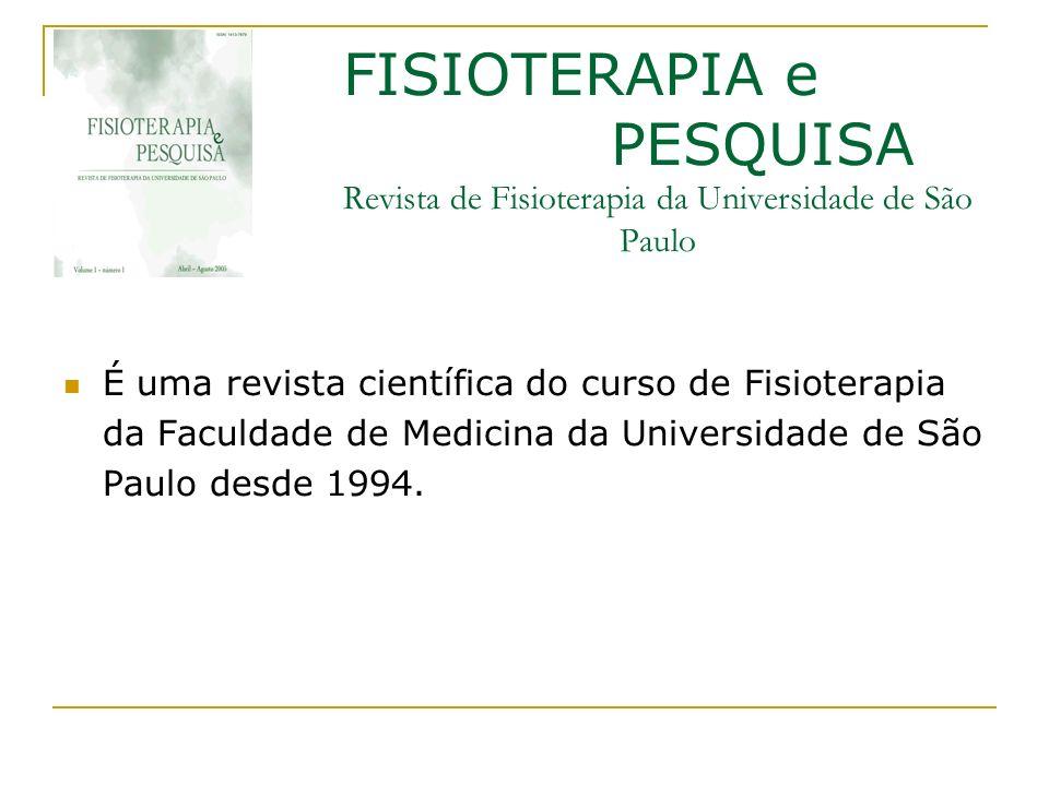 FISIOTERAPIA e PESQUISA Revista de Fisioterapia da Universidade de São Paulo