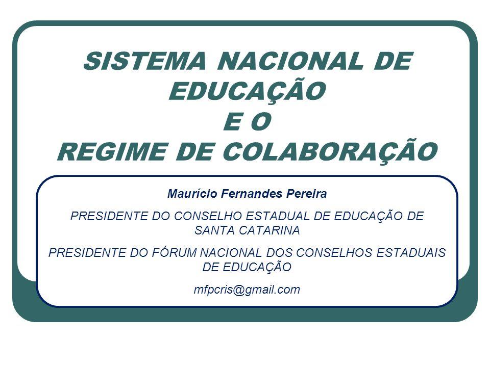 SISTEMA NACIONAL DE EDUCAÇÃO E O REGIME DE COLABORAÇÃO