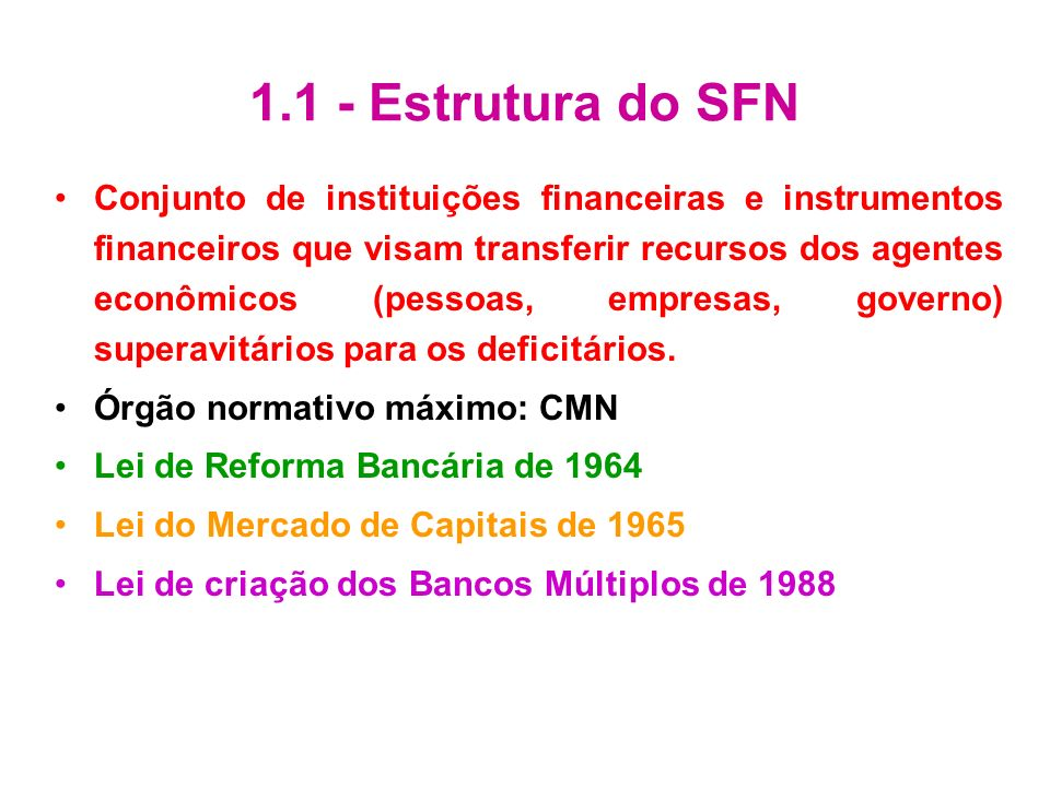 1.1 - Estrutura do SFN
