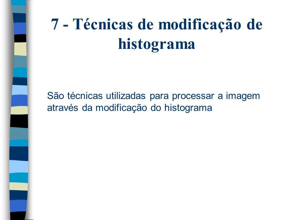 7 - Técnicas de modificação de histograma