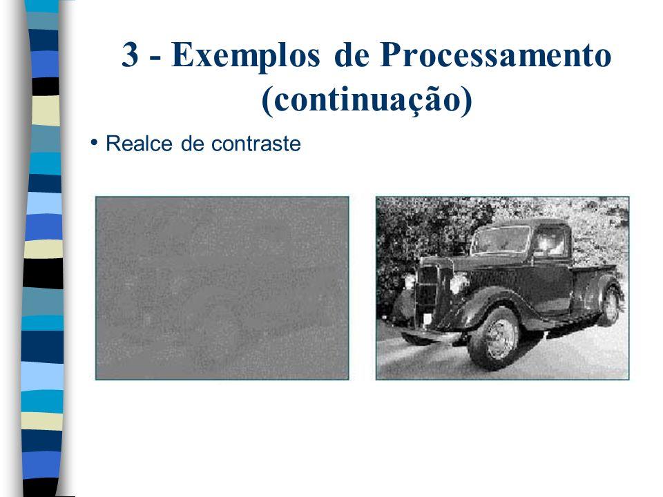 3 - Exemplos de Processamento (continuação)