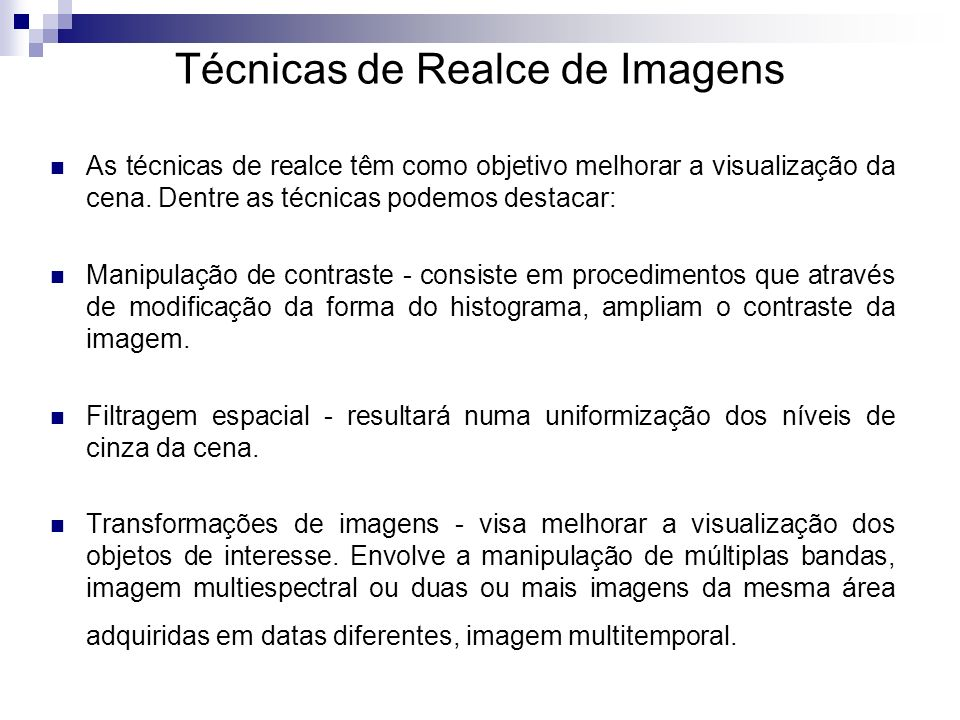 Técnicas de Realce de Imagens