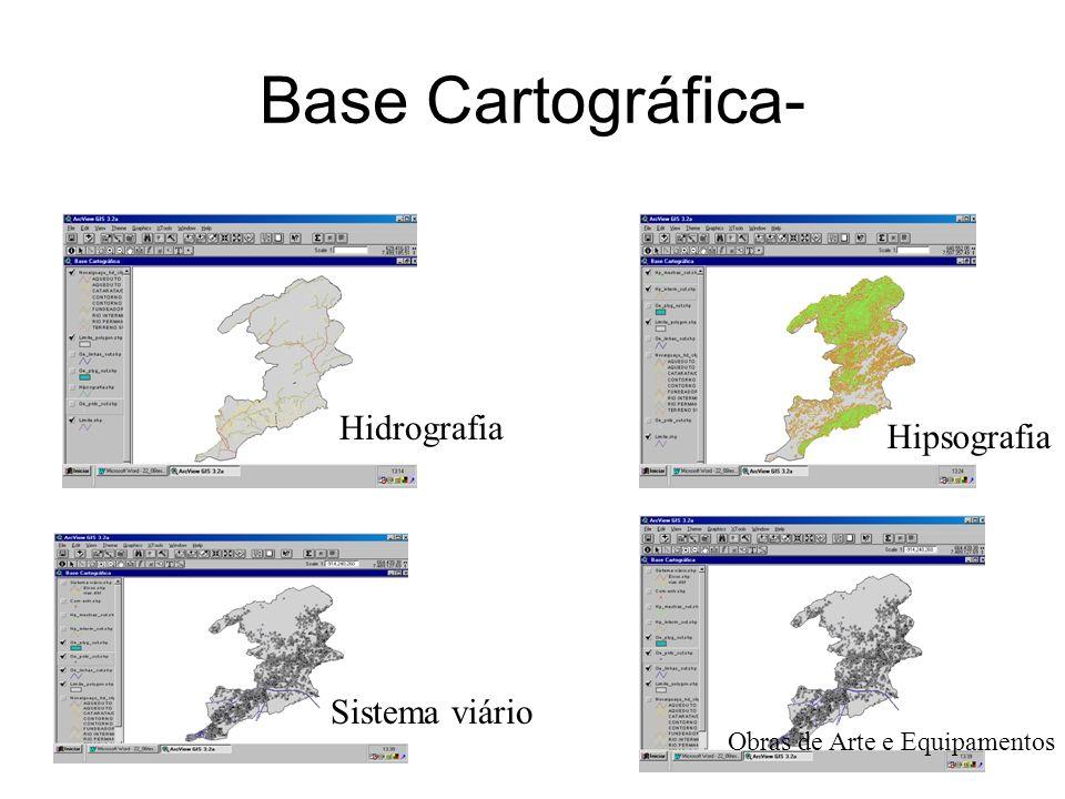 Base Cartográfica- Hidrografia Hipsografia Sistema viário