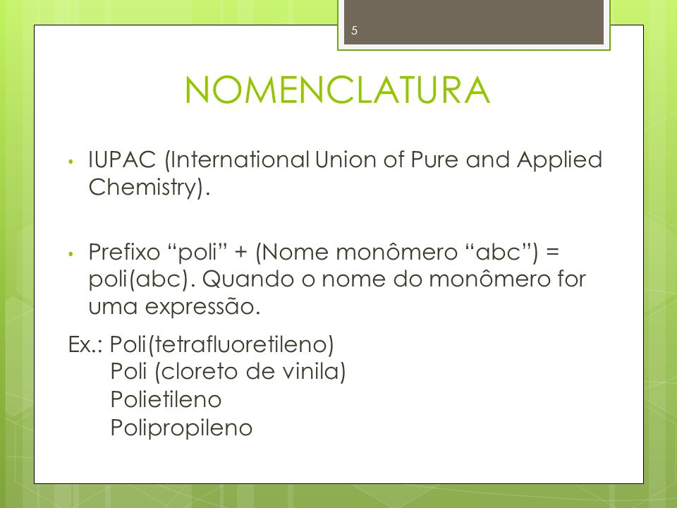 NOMENCLATURA IUPAC (International Union of Pure and Applied Chemistry).