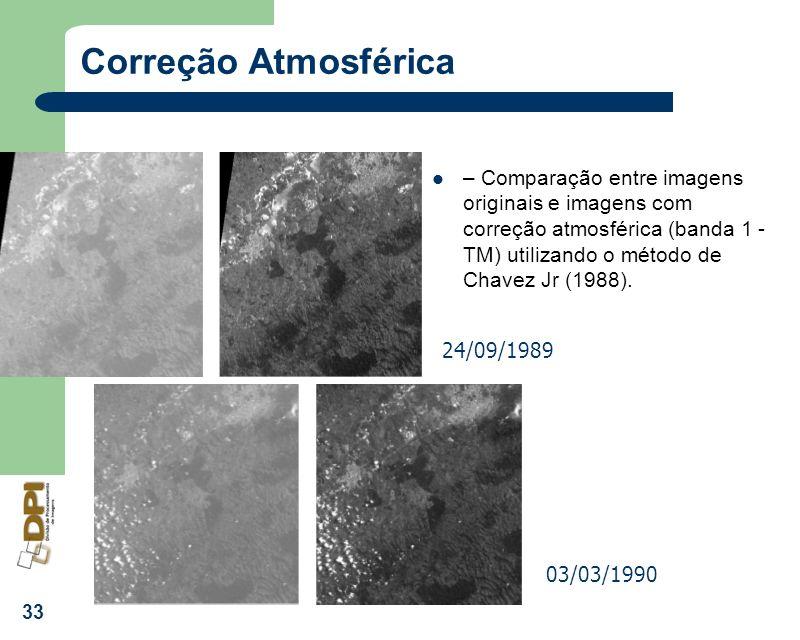 Correção Atmosférica – Comparação entre imagens originais e imagens com correção atmosférica (banda 1 - TM) utilizando o método de Chavez Jr (1988).