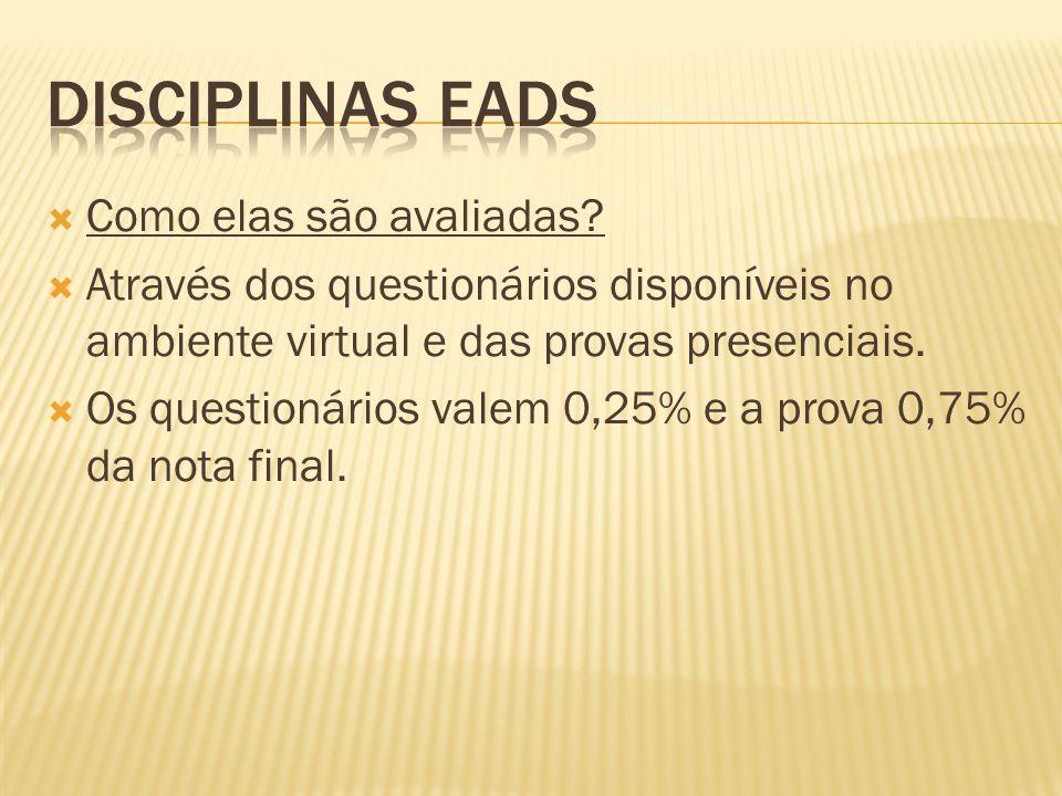 Disciplinas EADs Como elas são avaliadas