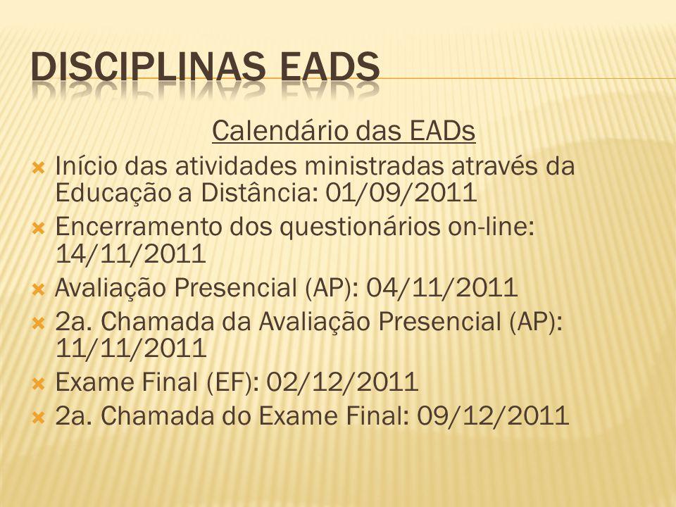 Disciplinas EADs Calendário das EADs