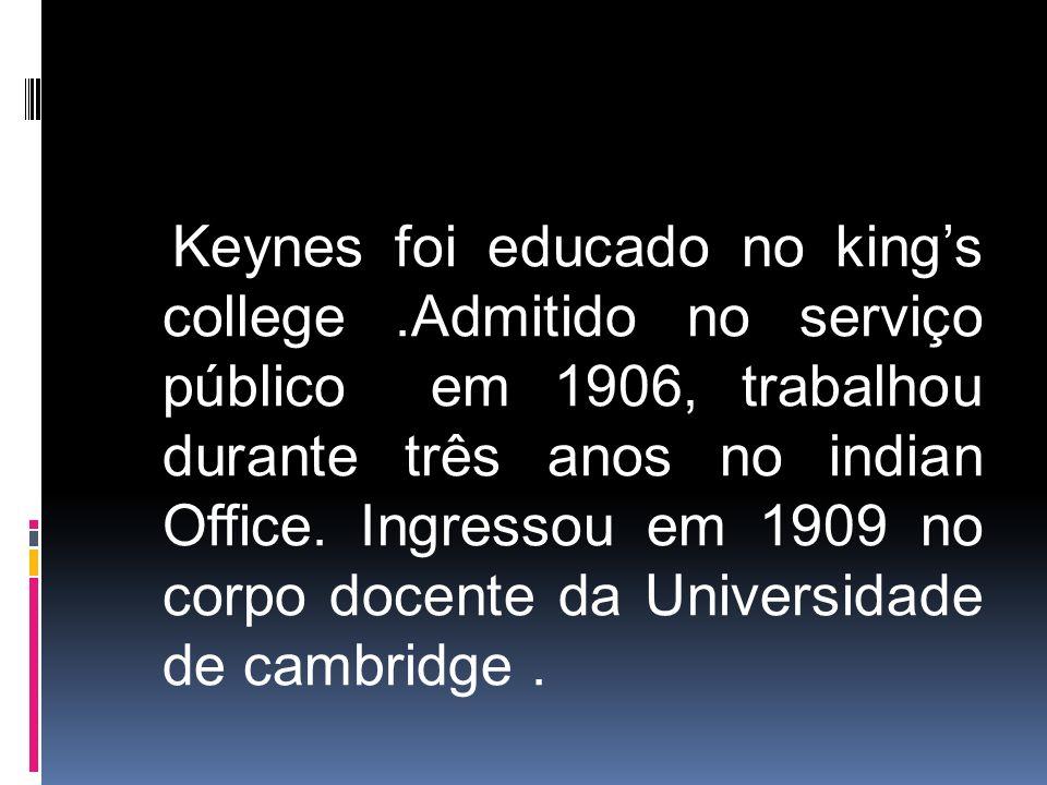 Keynes foi educado no king's college