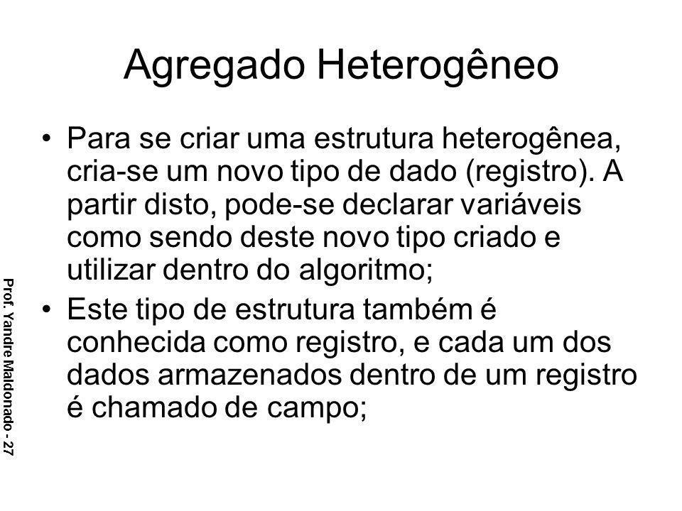 Agregado Heterogêneo